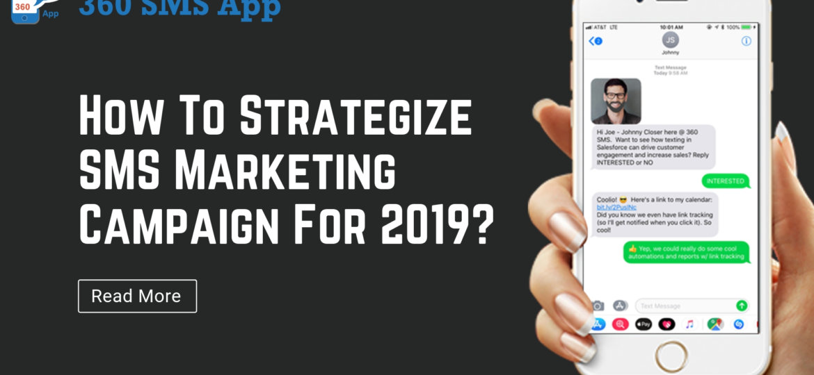 How To Strategize SMS Marketing Campaign For 2019_ (1)