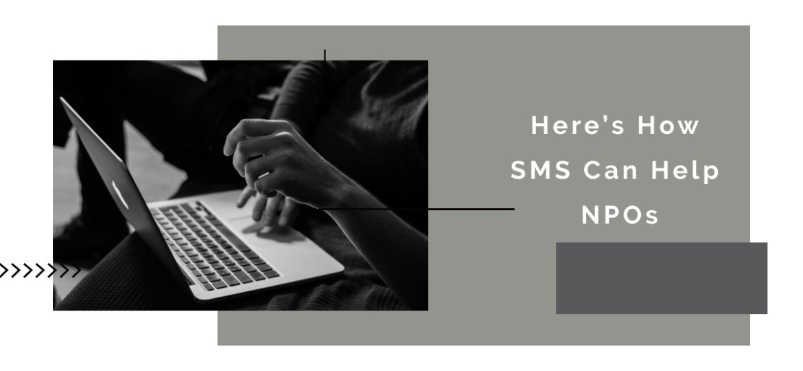 Here's How SMS Can Help NPOs