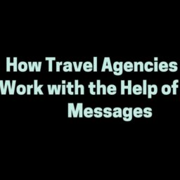 how travel agencies can work with the help of text messages