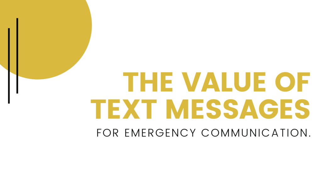 benefits of text messages for emergency communication