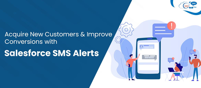 Salesforce SMS alerts