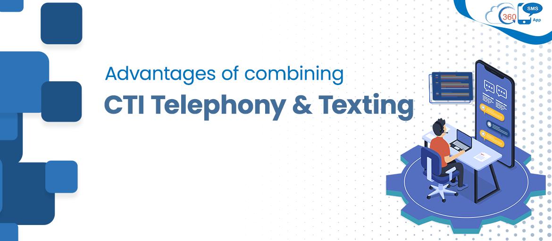 CTI & Texting