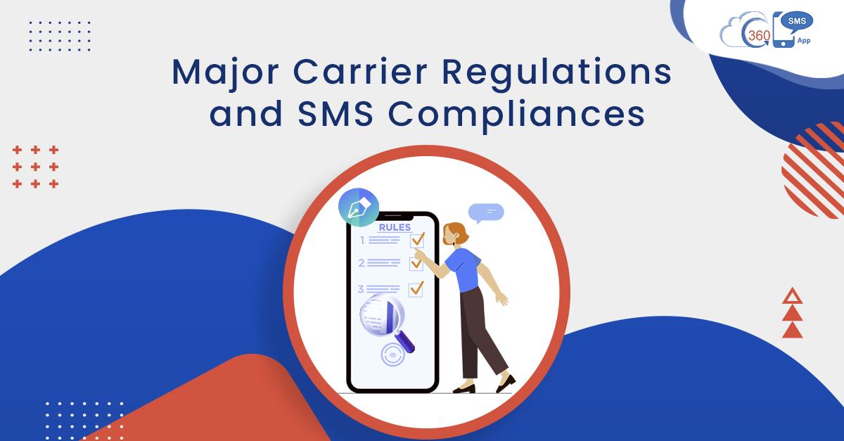 SMS Carrier Regulations