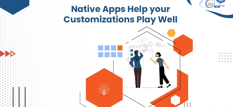 Native Apps Customization
