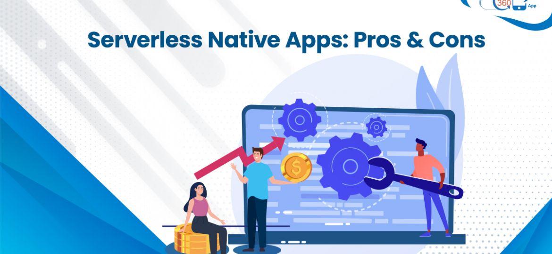 Serverless Native Apps