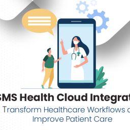 SMS Health Cloud Integration